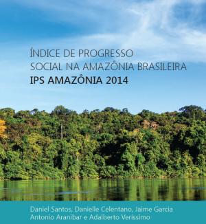 Documento mostra IPS na região da Amazônia Legal